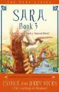 Sara Book 3 : A Talking Owl Is Worth a Thousand Words - Esther and Jerry Hicks